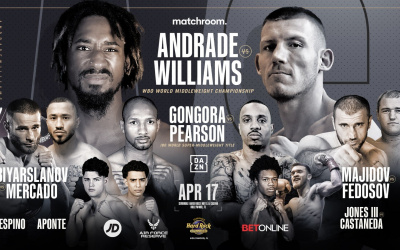 Chief support to Demetrius Andrade vs Liam Williams announced WBO World Middleweight title defense Carlos Gongora IBO World Super-Middleweight Christopher Pearson