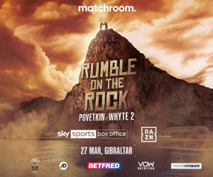 Rumble on the Rock - Dillian Whyte vs Alexander Povetkin 2 moved to March 27 in Gibraltar new date who wins rematch predictions box office ppv price how much where to buy live stream links