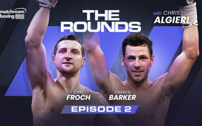 Life on the Road - Carl Froch and Darren Barker reflect on their best wins on away territory